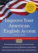 Improve your American English Accent (Совершенствуй свое американское произношение)