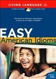 Easy American Idioms (Легкие американские идиомы)