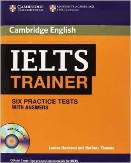 IELTS Trainer: Six Practise Tests with Answers